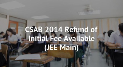 CSAB 2014 Refund of Initial Fee Available