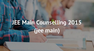JEE Main Counselling 2015