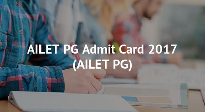 AILET PG Admit Card 2017