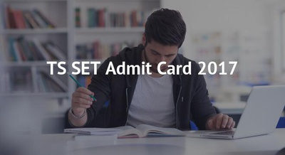 TS SET Admit Card 2017