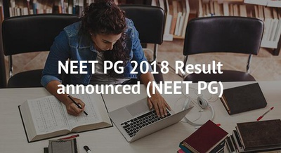 NEET PG 2018 Result Announced; know steps to download
