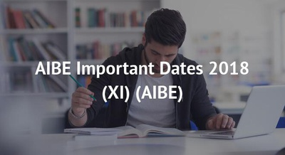 AIBE Important Dates 2018 (XI)