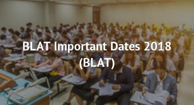 BLAT Important Dates 2018
