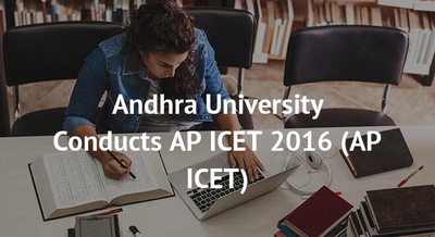 Andhra University Conducts AP ICET 2016