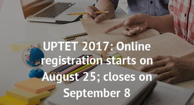 UPTET 2017: Online registration starts on August 25; closes on September 8
