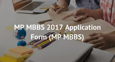 MP MBBS 2017 Application Form