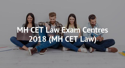 MH CET Law Exam Centres 2018