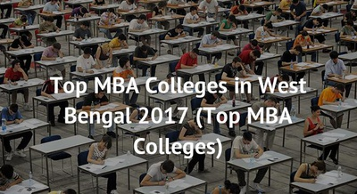 Top MBA Colleges in West Bengal 2017