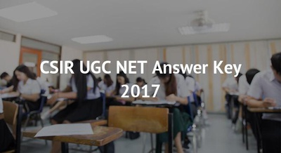 CSIR UGC NET Answer Key 2017