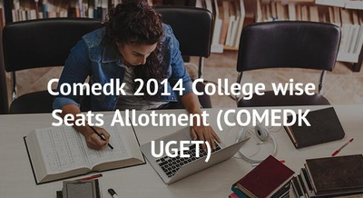 Comedk 2014 College wise Seats Allotment