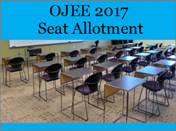 OJEE 2017 Seat Allotment