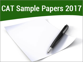 cat sample papers 2017 these are meant to help candidates prepare