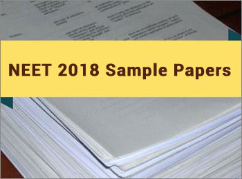 NEET 2018 Sample Papers