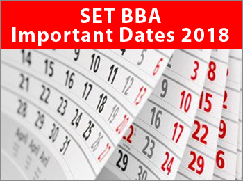 SET BBA important dates 2018