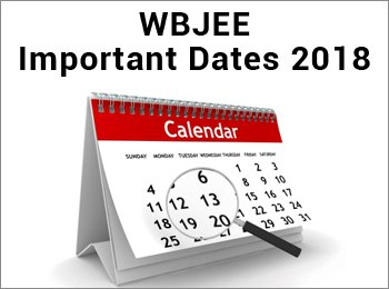 WBJEE Important Dates 2018