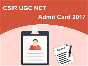 csir ugc net admit card 2017 released here