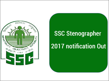 SSC Stenographer 2017 notification released